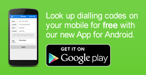Look up dialling codes on your mobile for free with our new App for Android.